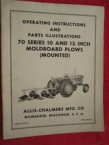 Vintage Allis Chalmers 70 Series Moldboard Mounted Plow Operating Parts Manual