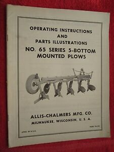 Vintage Allis Chalmers 65 Series 5 bottom Mounted Plow Operating Parts Manual