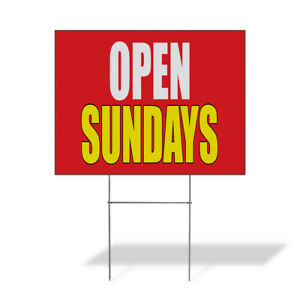 Weatherproof Yard Sign Open Sundays Promotion Business Red Lawn Garden Now