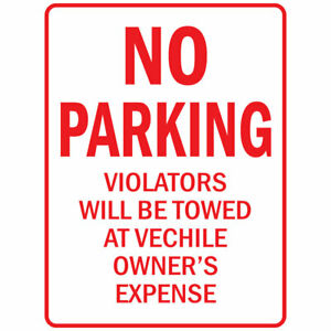 Vertical Metal Sign Multiple Sizes No Parking Violators Will Be Towed