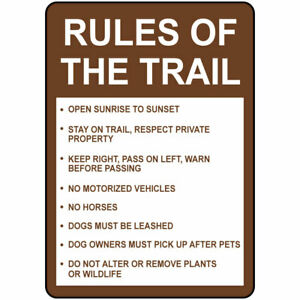 Vertical Metal Sign Multiple Sizes Rules Of The Trail Open Sunrise Sunset Brown
