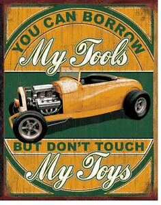 Vintage Replica Tin Metal Sign Borrow Tool Toy Shop Hot Rod Garage Cave 1884 D