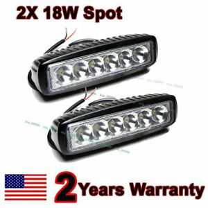 2x 6inch 18w Led Work Light Bar Spot Off Road Driving 4wd Lamp Atv Ute Truck