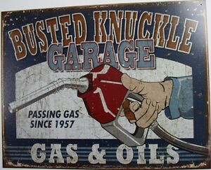 Tin Metal Sign Busted Knuckle Garage Gas Oils Man Cave Car Station 1738