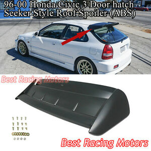 Seeker Style Roof Spoiler Wing abs Fits 96 00 Honda Civic 3dr Hatch