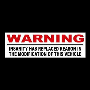 Funny Insanity Window Decal Rat Rod Bumper Sticker Racing Vintage Hot Rod Car