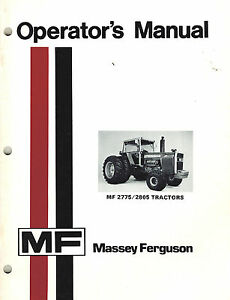 Massey Ferg 2775 2805 Tractors Operator s Manual 1978 new