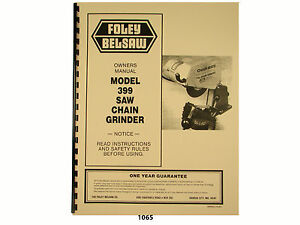 Foley Belsaw Model 399 Chain Saw Grinder Owners Manual 1065