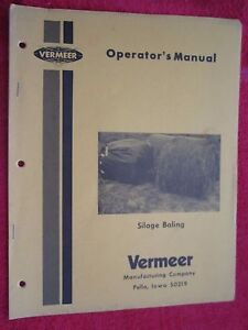 Vermeer Silage Baling Operator s how To Manual