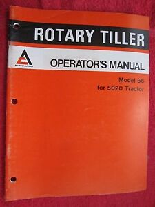 1977 Allis Chalmers 66 Rotary Tiller For 5020 Tractor Operator s Manual