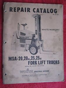 1966 White Mobilift Msa 20 20 Ii 25 25 Ii Ser Fork Lift Parts Catalog Manual