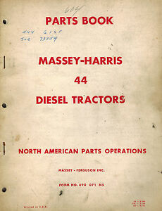 Massey Harris Vintage 44 Diesel Tractors Parts Manual 690071m5