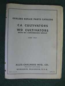 1951 Allis Chalmers Ca Wd Cultivator Parts Manual