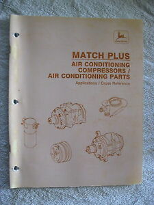 1992 John Deere Dealers Air Conditioners Parts applications Match Plus Manual