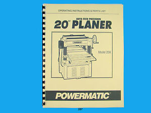Powermatic Model 208 20 Planer Operating Instruction Parts Manual 287