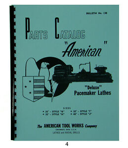 American Tool Deluxe Pacemaker Lathes Parts Manual Sizes 25 40 4