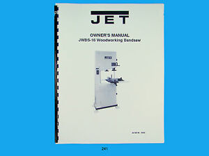 Jet Jwbs 16 Woodworking Band Saw Operators Parts List Manual 241