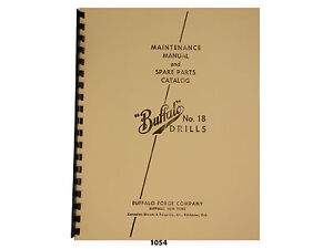 Buffalo Forge No 18 Drill Press Early Style Maint Spare Parts Manual 1054