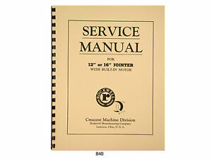 Rockwell Crescent 12 16 Jointer Service And Parts List Manual 840