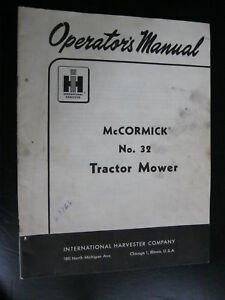 1957 Mccormick No 32 Sickle Bar Mower Operators Manual