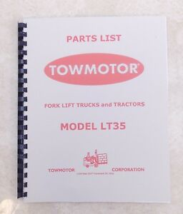Towmotor Model Lt35 Parts List Catalog Manual Circa 1950 scanned Copy