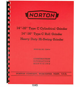 Norton 13 16 Type C Roll Cylindrical Grinder Operating service Manual 1045