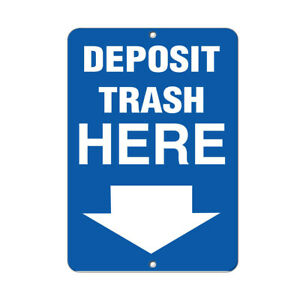 Vertical Metal Sign Multiple Sizes Deposit Trash Here A Activity Recycling