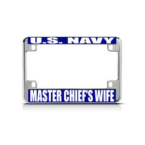 U S Navy Master Chief S Wife Chrome Metal Bike Motorcycle License Plate Frame