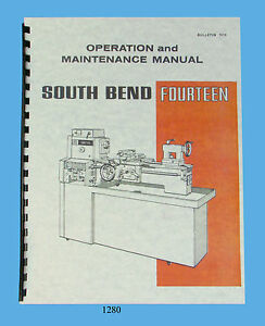 South Bend 14 Lathe Fourteen Operation Maintenance Parts List Manual 1280