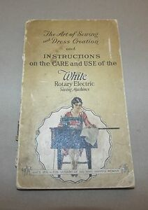 Early 1900 S White Rotary Electric Sewing Machine Instruction Care Manual