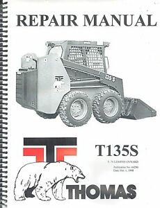 Thomas T135 S Skid Steer Loader Repair Service Manual new 44290