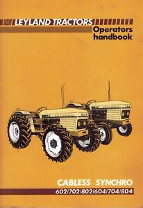 Leyland 602 702 802 604 704 804 Tractors Operator s Manual new