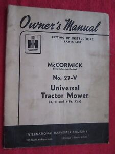 Ih Mccormick No 27 v Universal Sickle Bar Mower Owners Setup Parts Manual