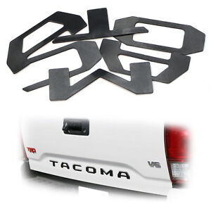 Matte Black Finish 3d 6pcs Tailgate Letter Pieces For 2016 Up Toyota Tacoma