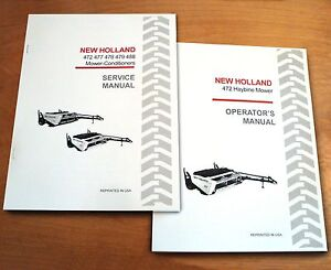 New Holland 472 Haybine Mower Conditioner Operator s And Service repair Manual