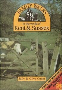 Family Walks In The Weald Of Kent Sussex By Cutter Clive Paperback Book The