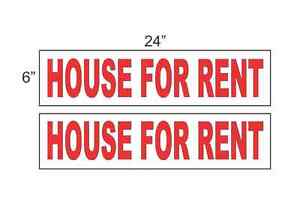 House For Rent 6 x24 Real Estate Rider Signs Buy 1 Get 1 Free 2 Sided
