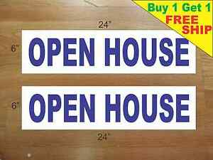 Open House Blue 6 x24 Real Estate Rider Signs Buy 1 Get 1 Free 2 Sided