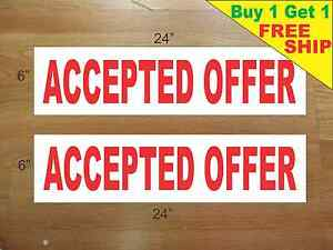 Accepted Offer 6 x24 Real Estate Rider Signs Buy 1 Get 1 Free 2 Sided Plastic