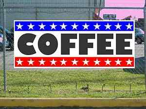 Stars Stripes Coffee Banner Sign New 2x5