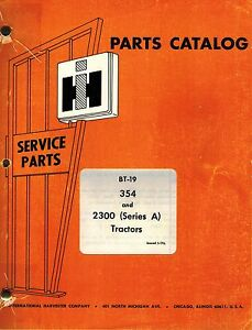 International Vintage 354 2300 Series A Tractors Parts Catalog Bt 19