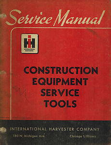 International Vintage Construction Equipment Service Tools Manual