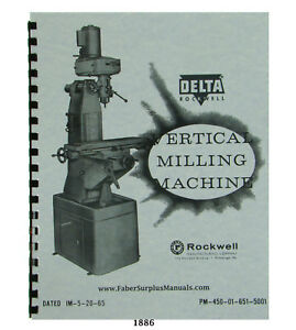 Rockwell Vertical Milling Machine 21 100 Operator And Parts Manual 1886