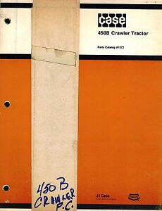 Case 450b Crawler Tractor Parts Manual A1372 new