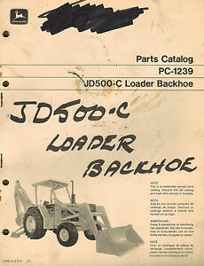John Deere Vintage 500 c Loader Backhoe Parts Manual