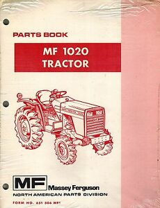 Massey Ferguson Mf 1020 Compact Tractor Parts Manual 651 506 M91