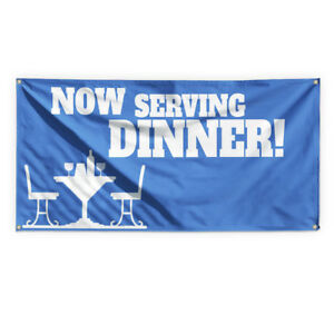 Now Serving Dinner 2 Advertising Printing Vinyl Banner Sign With Grommets