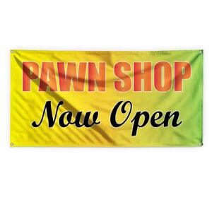 Pawn Shop Now Open 1 Advertising Printing Vinyl Banner Sign With Grommets