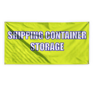 Shipping Container Storage Vinyl Banner Sign With Grommets