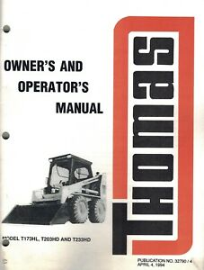 Thomas T173hl T203hd T233hd Skid Steer Loader Operator s Manual new 32790 4